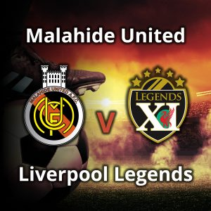 Liverpool Legends v Malahide United